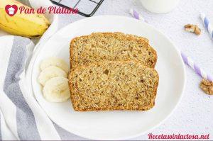 Receta sin lactosa Pan de Plátano